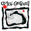 Clutch Grabwell - Heal Me