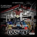 Flawless2k feat Pastor Troy - Gas Up feat Pastor Troy