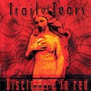 Trail Of Tears - Illusion