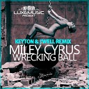 Miley Cyrus - Wrecking Ball (KEYTON & J'WELL REMIX)