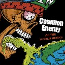 Common Enemy - Cheat Lie and Steal