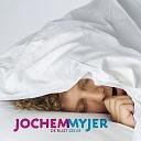 Jochem Myjer - Opening