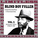 Blind Boy Fuller - I Don t Care How Long
