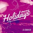 Holidays (Mijast Remix)