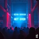Kevin Sihwan - Get Over