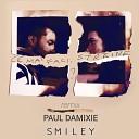 Smiley - Ce Mai Faci Straine Paul Damixie s Sunset Mix