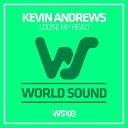 Kevin Andrews - Loose My Head