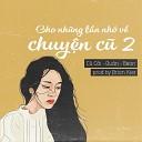 C C i feat Qu n Bean - Cho Nh ng L n Nh V Chuy n C 2