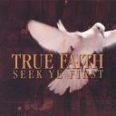 True Faith - God s Love is for Real