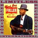 Blind Boy Fuller - Big Bed Blues Original Mix