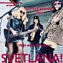 The Svetlanas USA - Svetlana