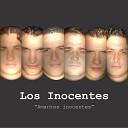 Los Inocentes - El Amor Sin Amor Se Va