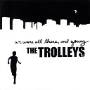 The Trolleys - Of New York