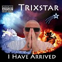 Trixstar - I Do It For You