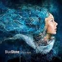 Blue Stone - Wait For The Sun