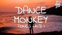 Tones And I - Dance Monkey Remix
