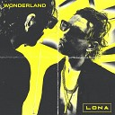 Lona - Wonderland