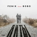 DJ Fenix feat Bobo - Я и Ты