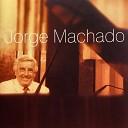 Jorge Machado - Still Loving You