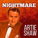Artie Shaw - The Same Old Line