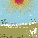 Constantine - Have A Good Day