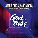 Adri Block Marc Mosca - Watson Can Jack Jackin Club Mix