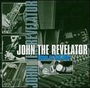 John the Revelator - Jumpin the Gun
