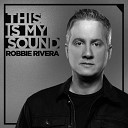 Robbie Rivera Todd Terry - Sume Sigh Sey Extended Mix