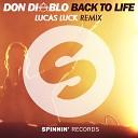 Don Diablo - Back To Life (Lucas Luck Remix