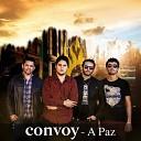 Convoy - A Paz