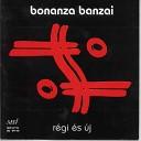 Bonanza Banzai - Calypso