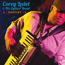 Corey Ledet and His Zydeco Band - I Can t Believe