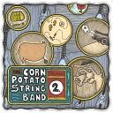 Corn Potato String Band - Woodchuck in the Deadnin