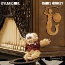 Dylan O Neil - Dance Monkey