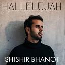 Shishir Bhanot - Hallelujah