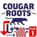 Cougar Roots - I Ain t Got No Home