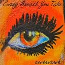 Coververve - Every Breath You Take
