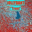 jollydant - Quiet Life