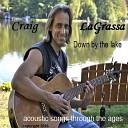 Craig Lagrassa - Heal Me