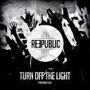 Музыка Для Спорта - Reepublic Feat. T-Elle - Turn Off The Light Extended Mix
