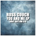 Ross Couch - Go Away