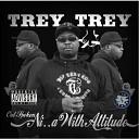 Trey Trey - I Dont Care