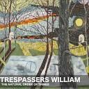 Trespassers William - The Lids