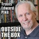 Travis Edward Pike - Otherworld March