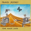 Travis Jeffrey - Your Guess Is as Good as Mine