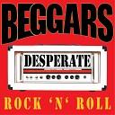 Beggars - Gun in My Hand