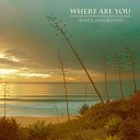 Renata Youngblood - Where Are You