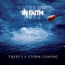In Faith - Leave Me Now