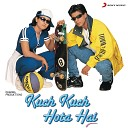 Jatin Lalit - Kuch Kuch Hota Hai Sad