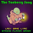 LadyGameLyric - The Tonberry Song Daft Punk Get Lucky Parody